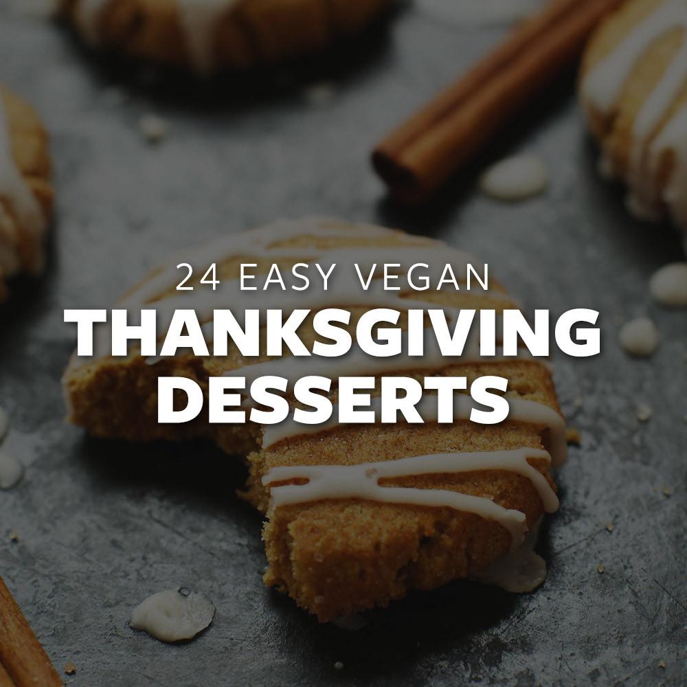 Vegan Thanksgiving Dessert  24 Easy Vegan Thanksgiving Desserts