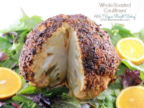 "Vegan Thanksgiving Dinner  Whole Roasted Cauliflower AKA ""Vegan Roast Turkey"""