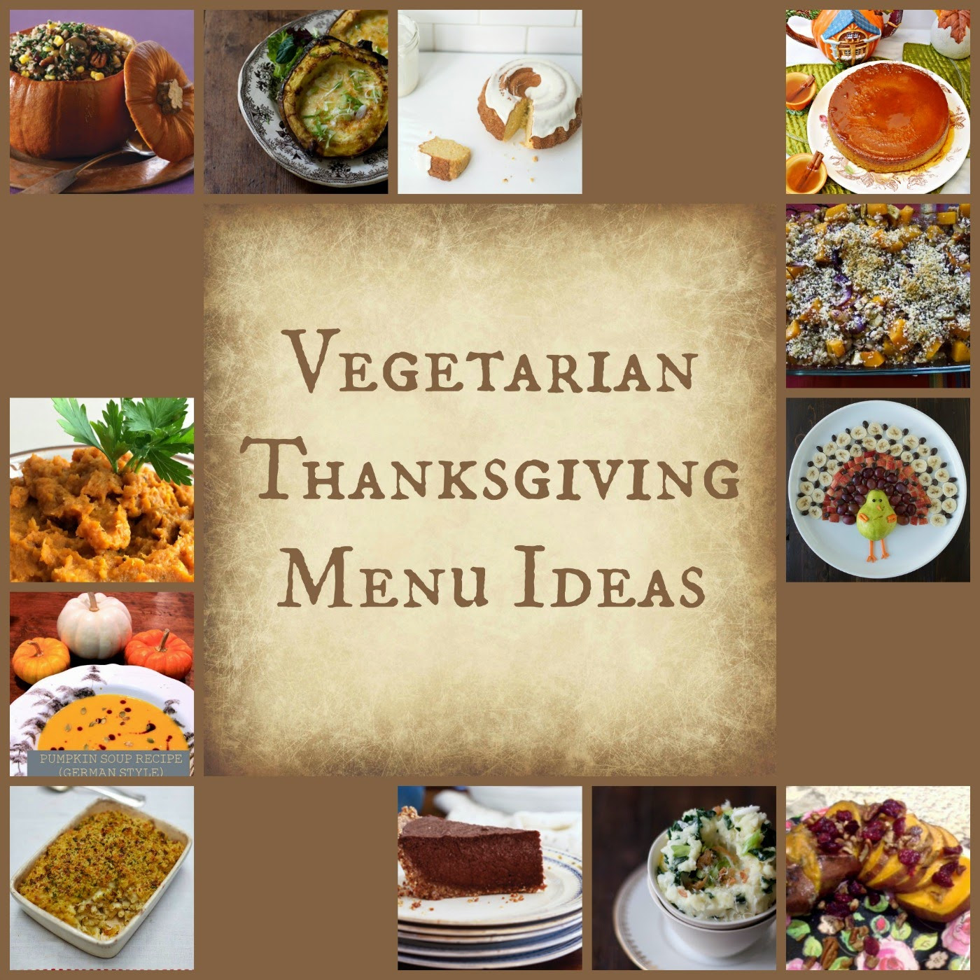 Vegan Thanksgiving Ideas  Reviews Chews & How Tos Ve arian Thanksgiving Ideas