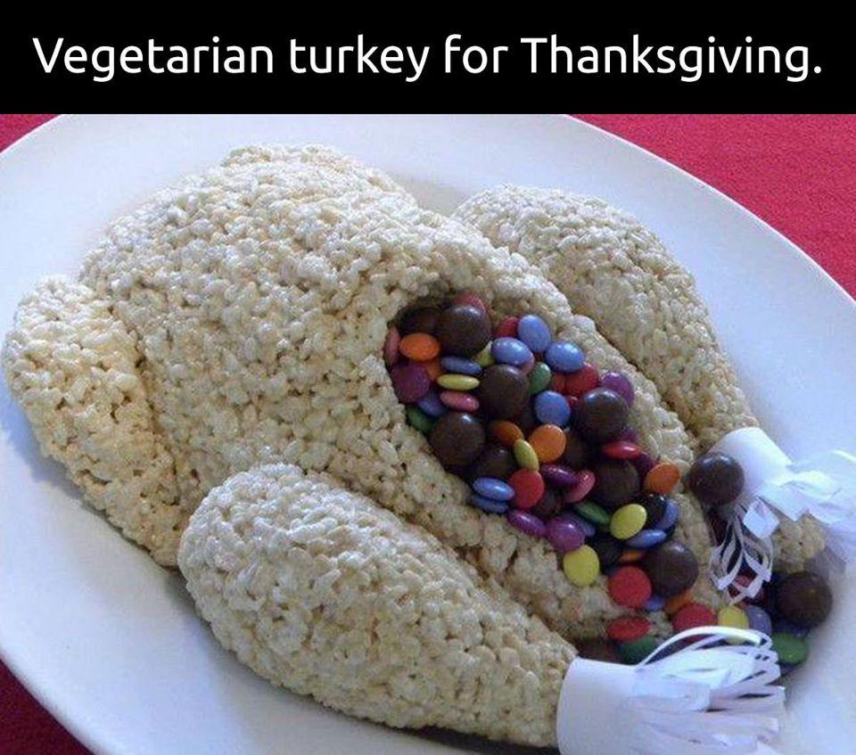 Vegan Thanksgiving Meme  Candy Turkey AKA Ve arian Turkey Food Porn