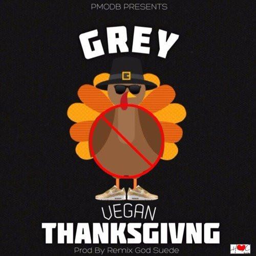 Vegan Thanksgiving Song  Grey ficial Music – Vegan Thanksgiving Lyrics