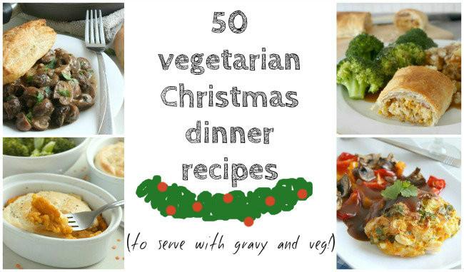 Vegetarian Christmas Dinner Recipes  50 ve arian Christmas dinner recipes Amuse Your Bouche