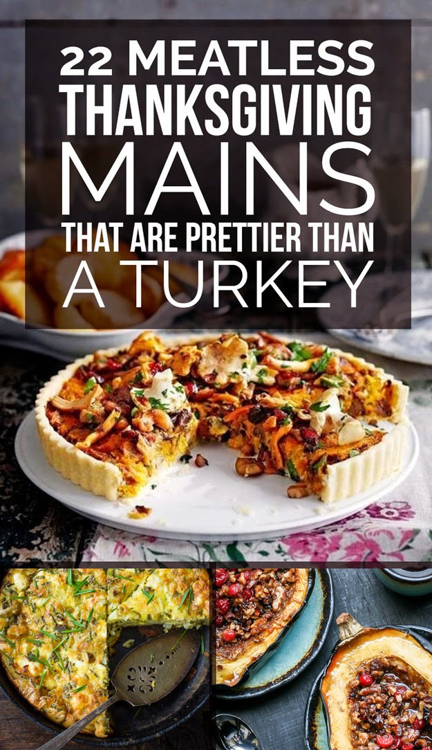 Vegetarian Main Dish For Thanksgiving  Organic 22 Delicious Meatless Main Dishes To Make For