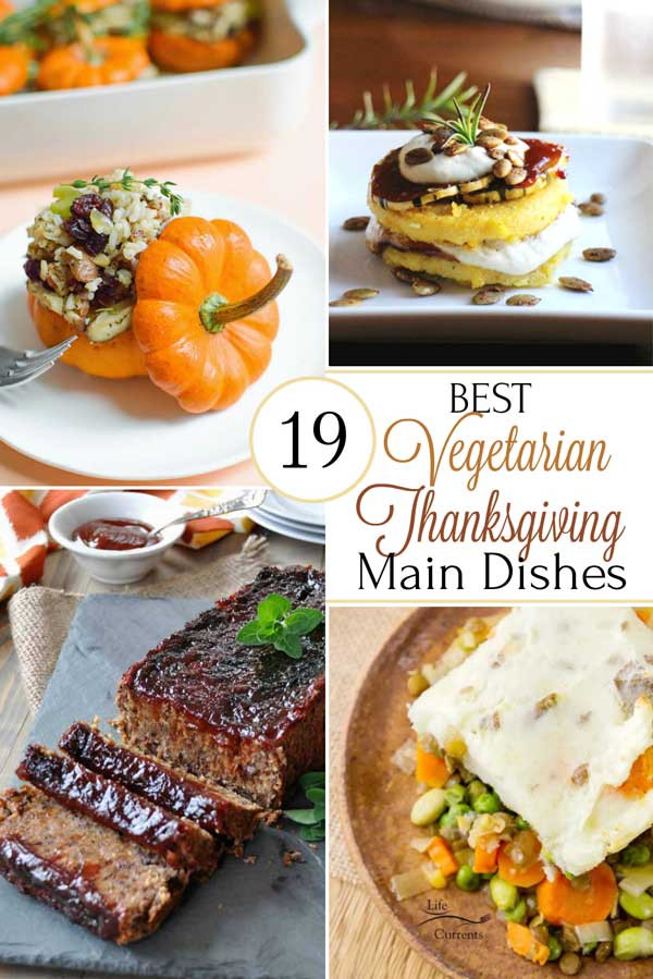 Vegetarian Thanksgiving Recipes Main Dish  19 Best Healthy Thanksgiving Ve arian Main Dishes Two