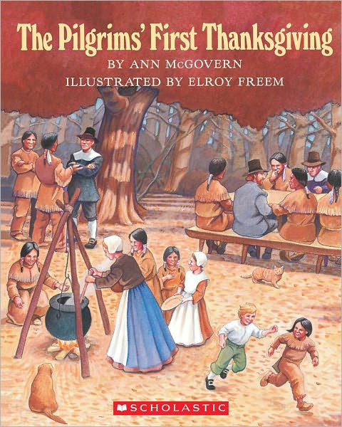 Was There Turkey At The First Thanksgiving  The Pilgrims First Thanksgiving by Ann McGovern Elroy